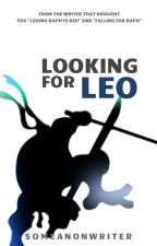 Looking For Leo by someanonwriter