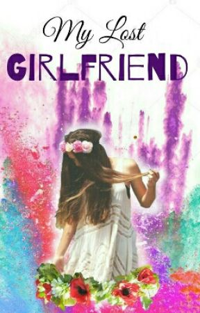 My Lost Girlfriend by Sabrina13O8