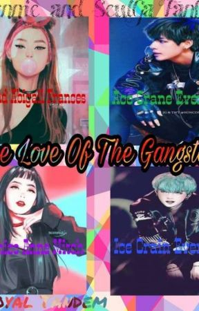 The Love of the Gangsters ||TLOTG|| (PAUSED) by anahano-senpai