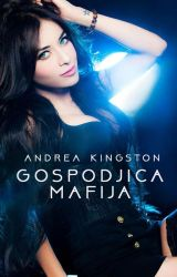 Gospođica Mafija by andrea-kingston