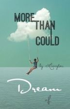 More Than I Could Dream of-a Ronron/Aaronica and Vanessa Merrell fanfic  by Livvvylou
