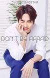 DON'T BE AFRAID - JACKSON WANG cover