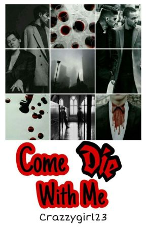 Come Die With Me // Larry   by xxNallyxx