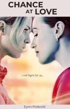 Chance At Love || Supercorp by AnyVision
