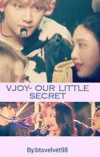 Vjoy-Our Little Secret  by Btsvelvet98