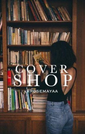 Cover Shop by rrosemayaa