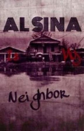 Alsina is my Neighbor by Onesoul4me