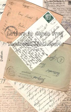 Letters to Clyde Frog by TheCreekLifeChoseMe