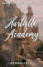 Hurtville Academy (ON-GOING) by bernniceeee