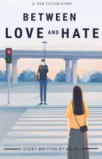 Between Love and Hate by okiuu_u