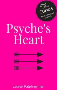 Psyche's Heart : CUPID'S MATCH BOOK 3 cover