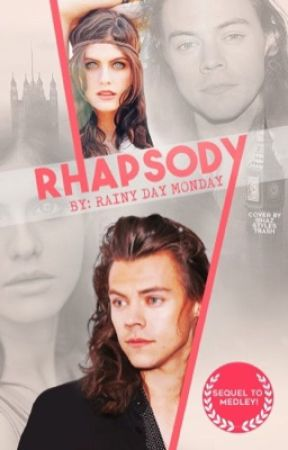 Rhapsody (Part 2 of Medley). by RainyDayMonday