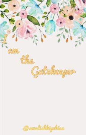 I am the Gatekeeper by SwedishKiyokian