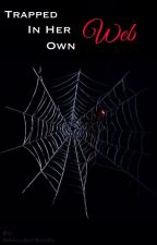 Trapped in her own Web by SmallbutScary