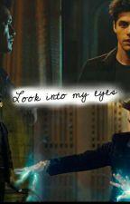 Look into my eyes by malecrunesmagic