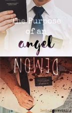 The Purpose of an Angel/Demon (McPriceley) by lecheflanwriting