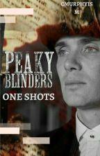 Peaky Blinders ONESHOTS Book by CMURPHYISM