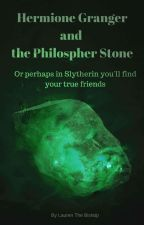 Hermione Granger and the Philosopher's Stone by LaurenTheBishop