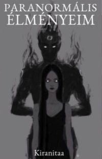 Paranormális élményeim cover