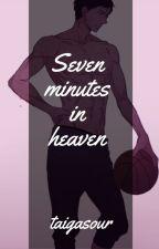 Seven Minutes in Heaven ||°Kuroko no Basuke°|| by taigasour