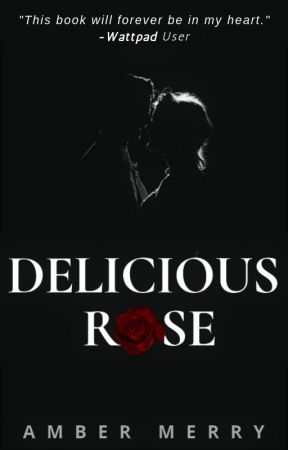 Delicious Rose by AmberMerryQ