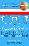 The Good Girl's Bad Boys: The Good, The Bad, And The Bullied // PL | ✔ cover