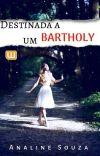 Destinada a um Bartholy  cover