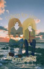 Falling for Him (Sabriel AU) by InactiveForNow419