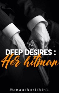 Deep Desires : Her hitman cover