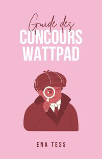 Guide des concours Wattpad cover