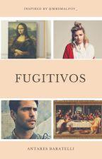 FUGITIVOS by AntaresBaratelli