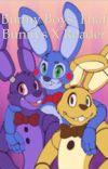 Bunny Boys: FNAF Bunnies X Reader cover