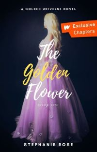 The Golden Flower (#1 in the GOLDEN series) ✔ cover