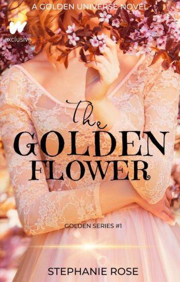 The Golden Flower (#1 in the GOLDEN series) ✔