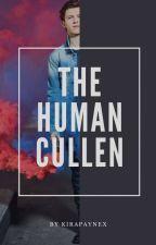 The Human Cullen || E.Cullen by kirapaynex