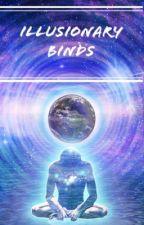 Illusionary Binds by Magical_Starlina