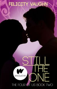 Still the One (Book 2 in the Four of Us Trilogy) cover