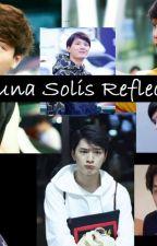 Luna Solis Reflectat by ruhanlu