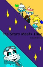 The Stars Meets Time! by blue_bird_demon