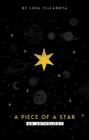 a piece of a star : anthology by blackroguex