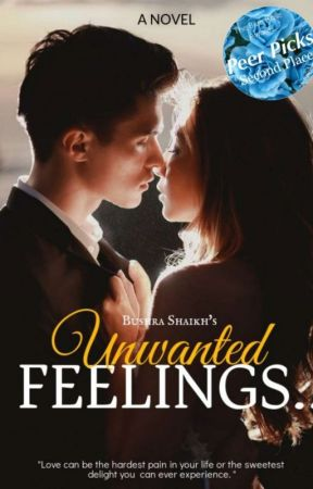 Unwanted Feelings| ON HOLD by TheHiddenWriter4