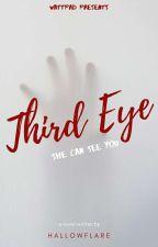 Third Eye: She Can See You  ni Hallowflare