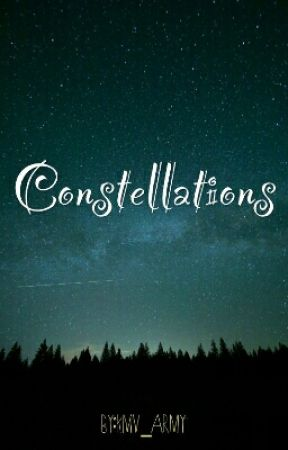 CONSTELLATIONS by Weavers_of_tales