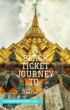 a black ticket journey द्वारा keeyat