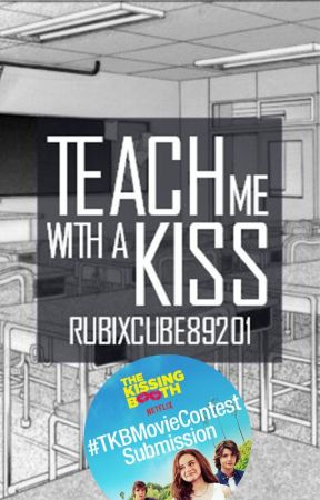 Teach Me with a Kiss (Completed | One Shot) by RubixCube89201