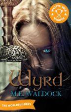 Wyrd: Book One of the Witch War Trilogy - WATTYS 2018 WINNER! by MEWaldock