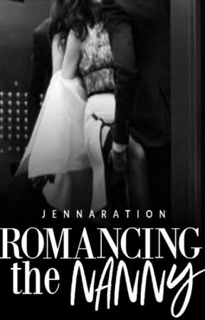 Romancing the Nanny by jennaration