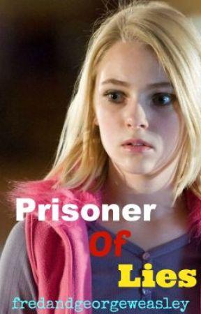 Prisoner of Lies (HP Fan Fic) by fredandgeorgeweasley
