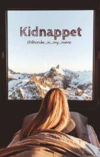 Kidnappet by Lovesick_karma