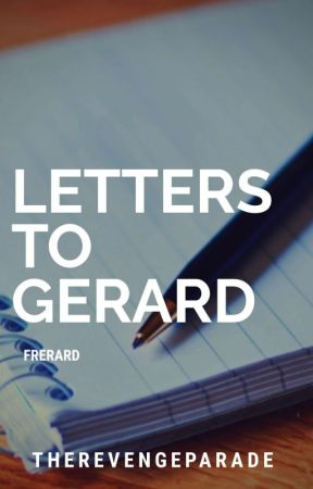 Letters To Gerard. [Frerard] by therevengeparade